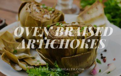 Oven Braised Artichokes