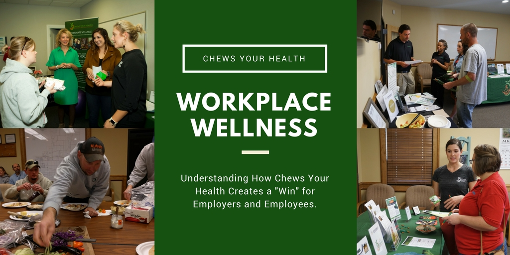 "Workplace Wellness: Chews Your Health Creates a ""WIN"" for Employers & Employees"