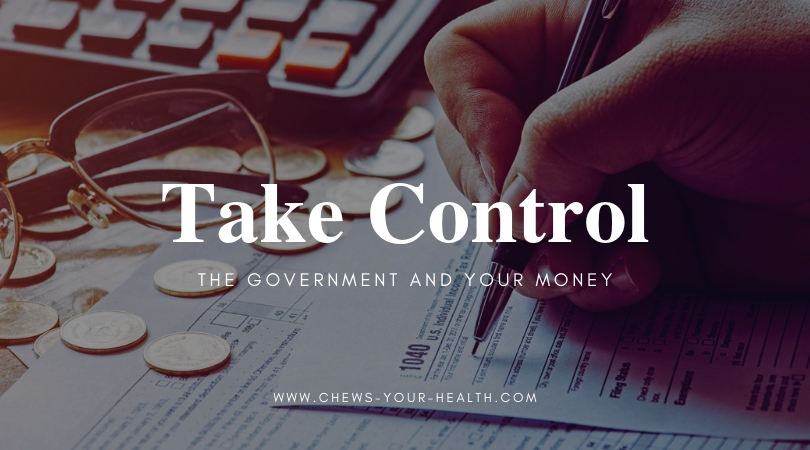 Take Control: The Government and Your Money